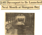 USS Davenport to be launched next month at Sturgeon Bay ;  Construction under way of the frigate USS Davenport