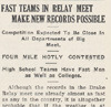 Drake Delphic, 1916, Fast Teams in Relay Meet Make New Records Possible