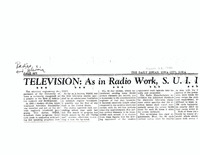"""Television: as in radio work, S.U.I. is pioneer in this vast new field,"" March 28, 1940"