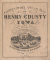 Combination Atlas Map of Henry County, Iowa