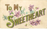 """To my sweetheart,"" 1900s"