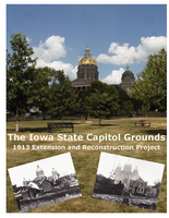 The Iowa State Capitol Grounds: 1913 Extension and Reconstruction Project