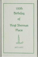 100th Birthday of Hoyt Sherman Place 1877-1977: the home of Des Moines Women's Club