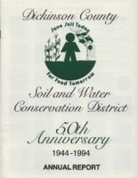 Dickinson County Soil Conservation District 50th Anniversary Annual Report - 1944-1994.