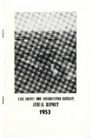 Cass County Soil Conservation District Annual Report - 1953