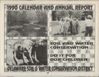 Delaware County Soil Conservation District Calendar & Annual Report - 1990