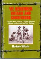 We Remember Bataan and Corregidor