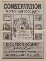 Dickinson County Soil Conservation District Annual Report - 1995-96.