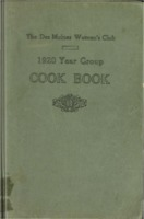 The Des Moines Women's Club 1920 Year Group Cook Book