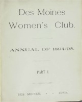 Des Moines Women's Club Memorabilia 1894-95 Part 1 volume 3.  Des Moines Women's Club Annual of 1894-95, Part I, Des Moines, Iowa.