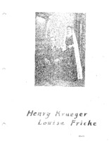 Fricke Family Genealogy - Henry Krueger & Louisa Fricke (Part IV)