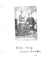 Fricke Family Genealogy - Anna Grey & Louis Fricke (Part III)