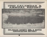 Delaware County Soil Conservation District Calendar & Annual Report - 1992