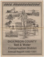 Dickinson County Soil Conservation District Annual Report - 1990-91.