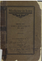 Medicine in Iowa from its First Settlement until 1876