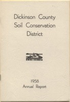 Dickinson County Soil Conservation District Annual Report - 1958.