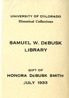 University of Colorado Historical Collection: Samuel W. DeBusk Library Bookplate