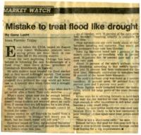 Mistake to treat flood like drought