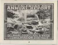 Delaware County Soil Conservation District Calendar & Annual Report - 1991