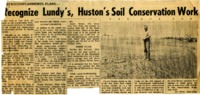 Recognize Lundy's, Huston's soil conservation work.
