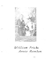 Fricke Family Genealogy - William Fricke & Annie Renton (Part I)
