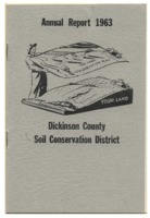 Dickinson County Soil Conservation District Annual Report - 1963.
