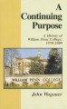 A Continuing Purpose: A History of William Penn College: 1970-2000