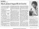 """Black pioneer began life in Gravity,"" June 9, 1991"