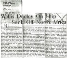 Willis Dudley on ship sunk off North Africa