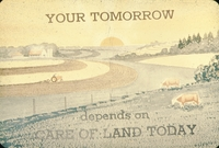 Your tomorrow depends on care of land today.
