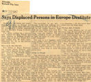 Says displaced persons in Europe destitute