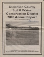 Dickinson County Soil Conservation District Annual Report - 2003.