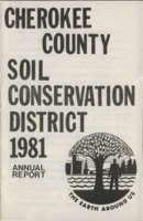 Cherokee County Soil Conservation District Annual Report - 1981
