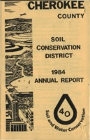 Cherokee County Soil Conservation District Annual Report - 1984