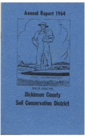 Dickinson County Soil Conservation District Annual Report - 1964.