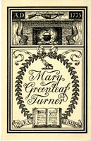 Mary Greenleaf Turner Bookplate