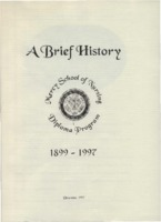 A Brief History of the Mercy School of Nursing Diploma Program.