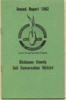 Dickinson County Soil Conservation District Annual Report - 1962.