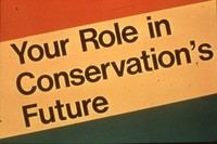 Your Role in Conservation's Future.