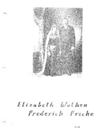 Fricke Family Genealogy, Volume II - Elizabeth Wolken & Frederick Fricke  (PART ONE of Part IX))